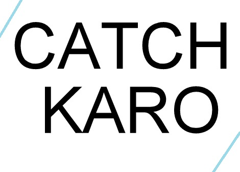CATCH KARO
