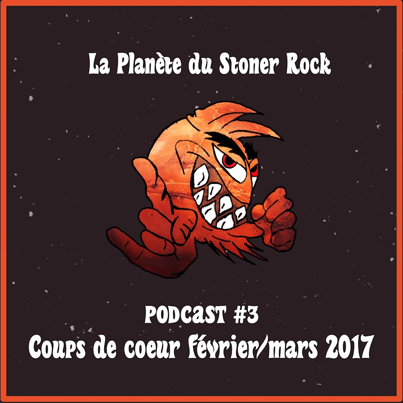 Podcast #3 - Coups de cœur de février et mars 2017