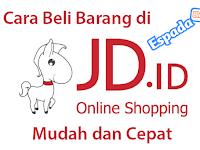 10 Langkah Membeli Barang di JD.id Lengkap Dengan Gambar
