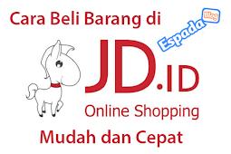 10+ Langkah Membeli Barang di JD.id Lengkap Dengan Gambar