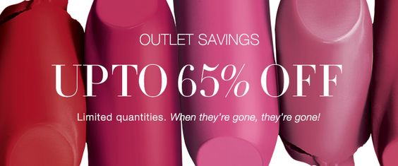 Outlet Savings UP TO 65% OFF. LIMITED QUANTITIES. When They're gone. they're gone!