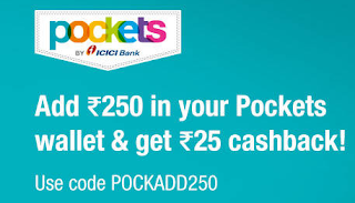 Pockets app - Get Rs.25 Extra on Adding Rs.250