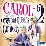 Carol +2: The Original Queens of Comedy Will Arrive on DVD on May 17th