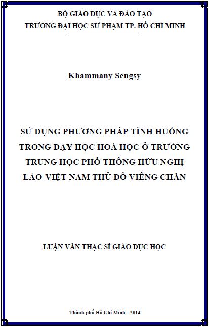 Sử dụng phương pháp tình huống trong dạy học hoá học ở trường trung học phổ thông hữu nghị Lào - Việt Nam thủ đô Viêng Chăn