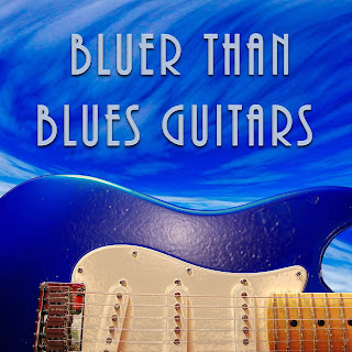 Bluer Than Blues Guitars