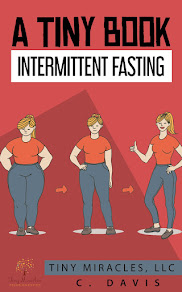 A Tiny Book: Intermittent Fasting - 20 September