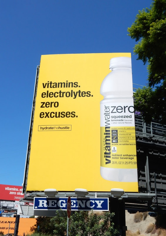 Electrolytes Zero excuses Vitamin Water Hydrate Hustle billboard