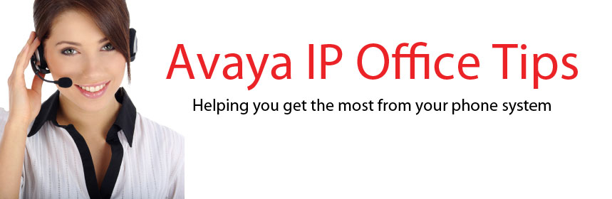 Avaya IP Office Tips