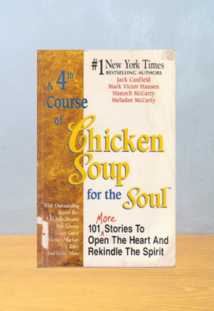 A 4TH COURSE OF CHICKEN SOUP, Jack Canfield