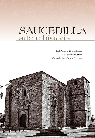 SAUCEDILLA. ARTE E HISTORIA