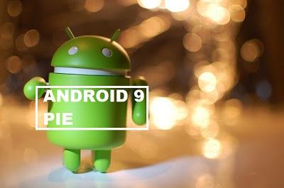 Fitur terbaru android Pie