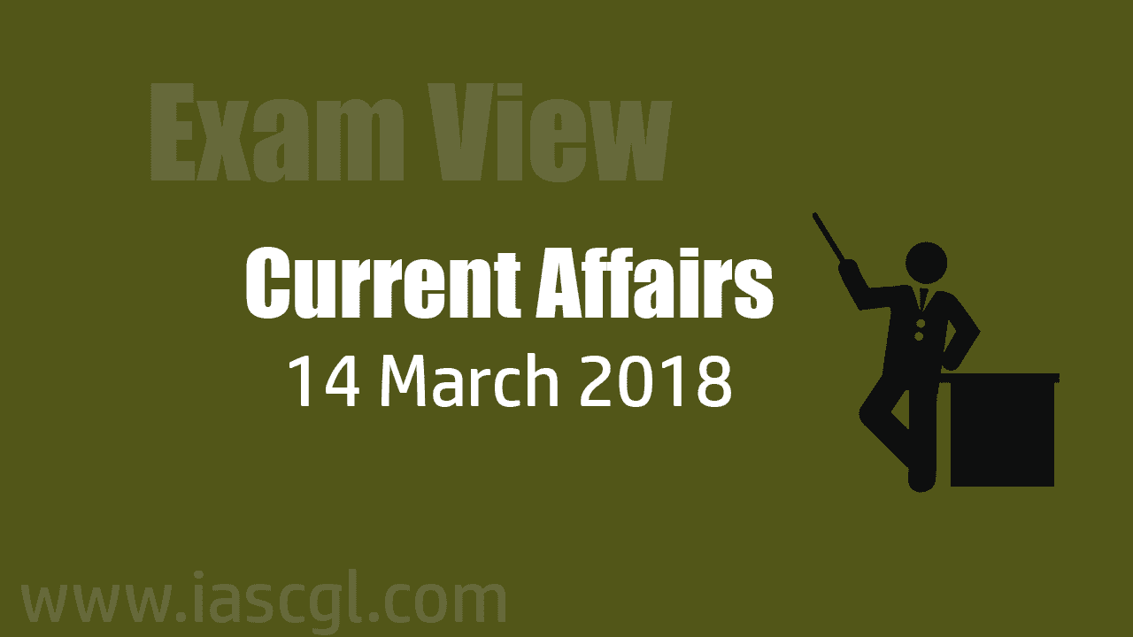 Current Affair 14 march 2018