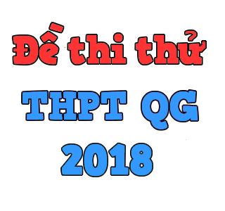 5 đề thi thử toán chạy nước rút 2018 mới nhất