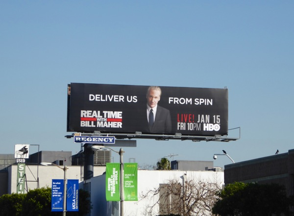 Deliver us from spin Real Time with Bill Maher billboard