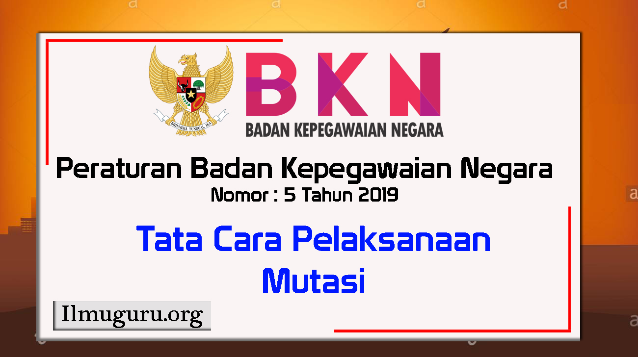 Peraturan BKN nomor 5 Tahun 2019