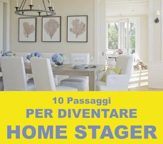 10 Passaggi Per Diventare Home Stager