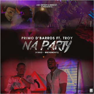 Primo D'barros feat Troy - Na party