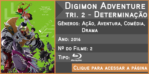 Digimon Adventure tri. 2 - Determinação