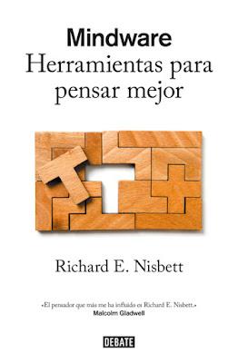 LIBRO - Mindware : Richard E. Nisbett Herramientas para pensar mejor (Debate - 5 Mayo 2016) | PSICOLOGIA Edición papel & digital ebook kindle Comprar en Amazon España