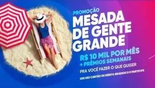 Promoção Mesada Gente Grande Bradesco 10 Mil Reais Por Mês + Prêmios Toda Semana