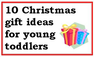 Christmas gift ideas for young toddlers