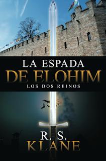 R. S. Klane - La espada de Elohim: Los dos reinos.