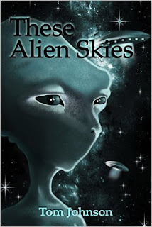 http://www.amazon.com/These-Alien-Skies-Tom-Johnson-ebook/dp/B00KPFC36E/ref=la_B008MM81CM_1_7?s=books&ie=UTF8&qid=1459538868&sr=1-7&refinements=p_82%3AB008MM81CM