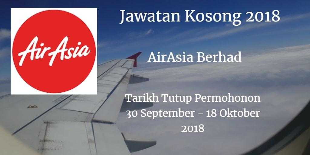 Jawatan Kosong AirAsia Berhad 30 September - 18 Oktober 2018