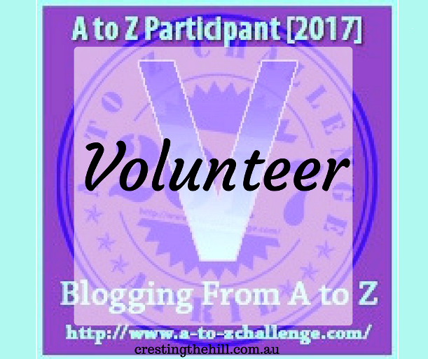 The A-Z Challenge ~ Why Midlife's Fabulous ~ Volunteering