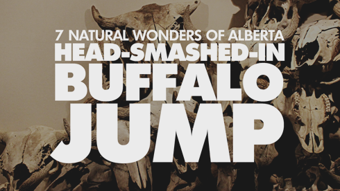 Head Smashed In Buffalo Jump 7 Wonders Alberta