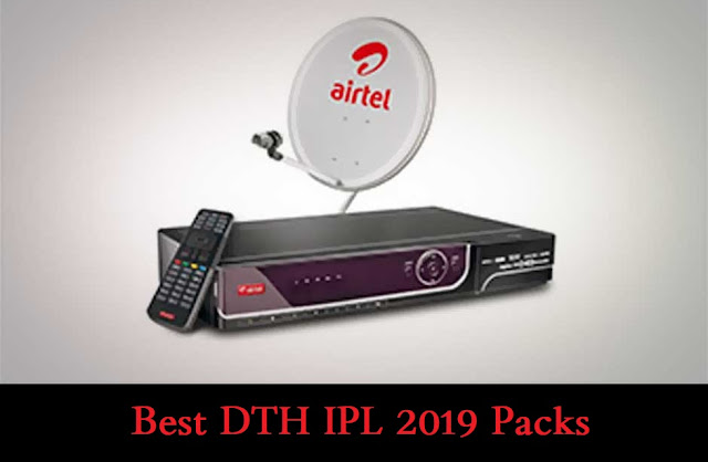 DTH Cricket Plans 2019 - Best DTH IPL 2019 Packs