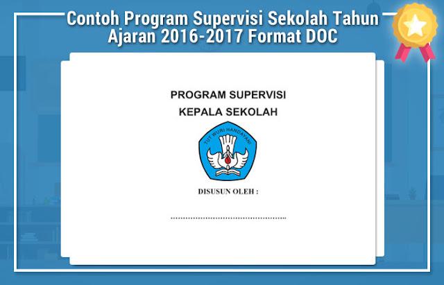 Contoh Program Supervisi Sekolah Tahun Ajaran 2016-2017 Format Micrsosoft Word