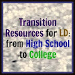 25 Helpful LD Transition Resources: From High School to College
