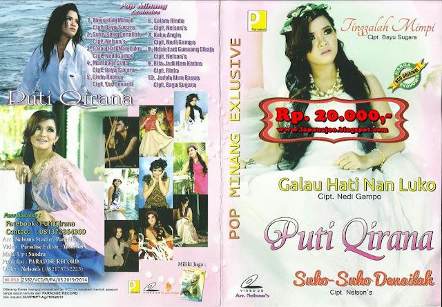 Puti Qirana - Galau Hati Nan Luko (Album Pop Minang Exclusive)