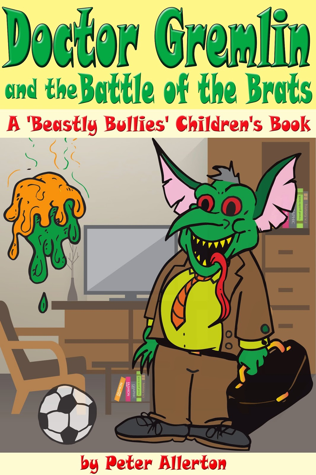 Doctor Gremlin Battle Brats funny children's book