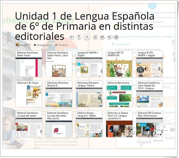 """""""UNIDAD 1 de Lengua Española de 6º de Primaria en distintas editoriales"""""""