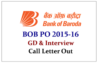 Bank of Baroda PO 2015-16 Call Letter Out for GD and Interview