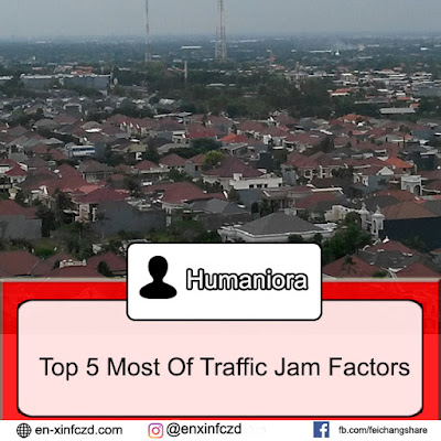 Top 5 Most Of Traffic Jam Factors