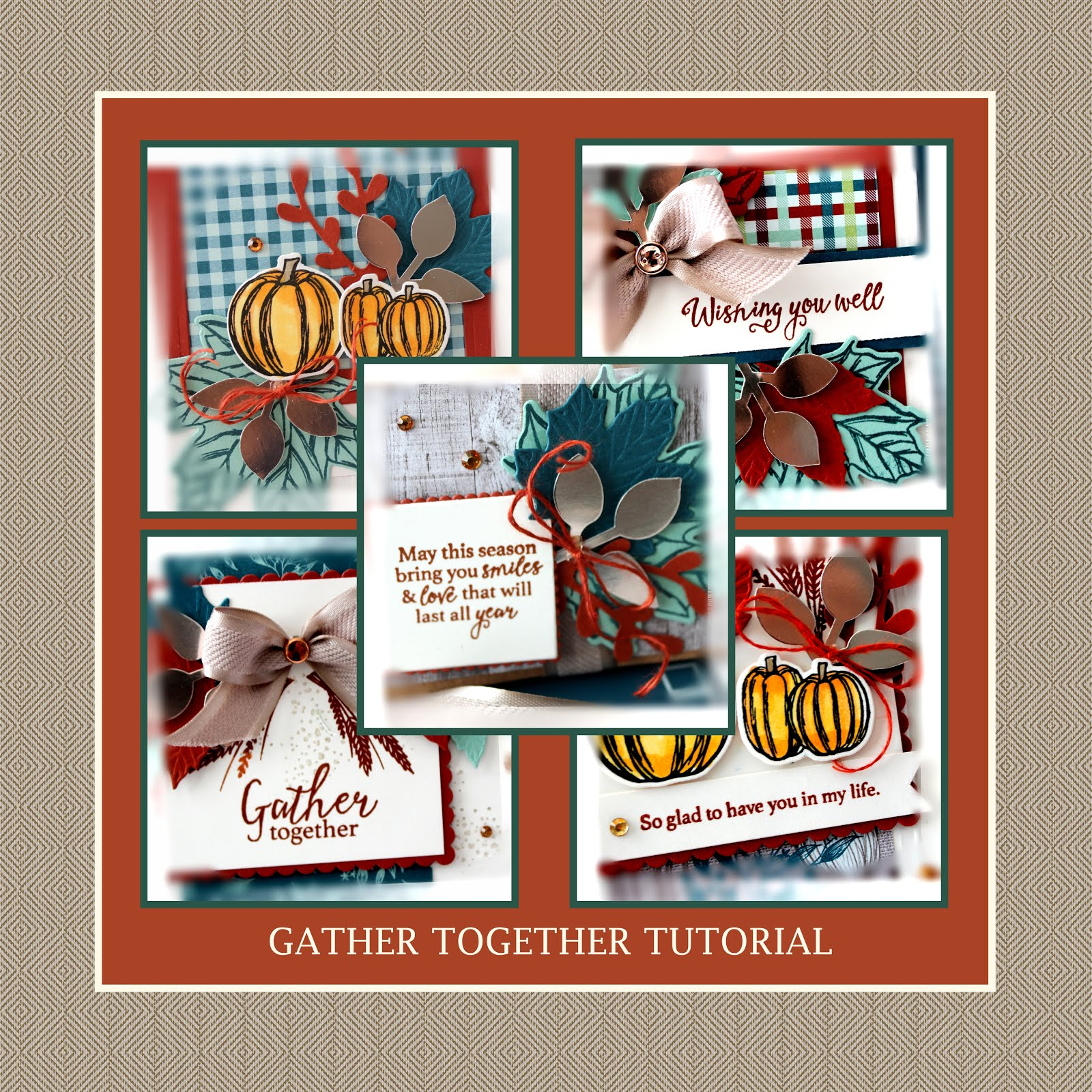 October 2019 Gather Together Tutorial