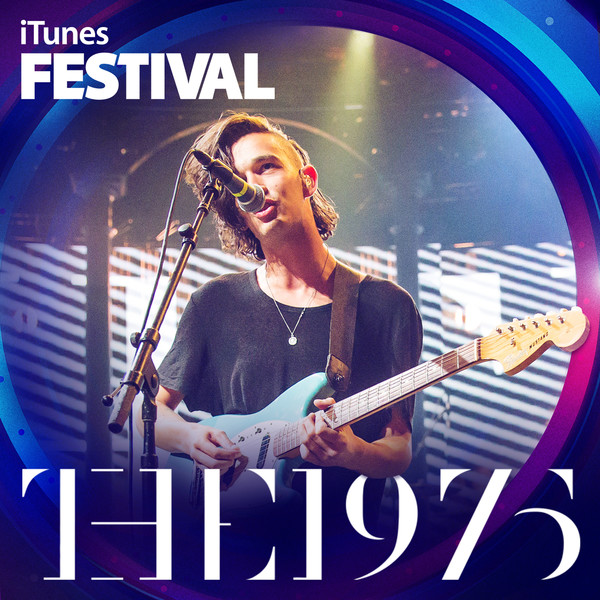 The 1975 - iTunes Festival: London 2013 - EP Cover