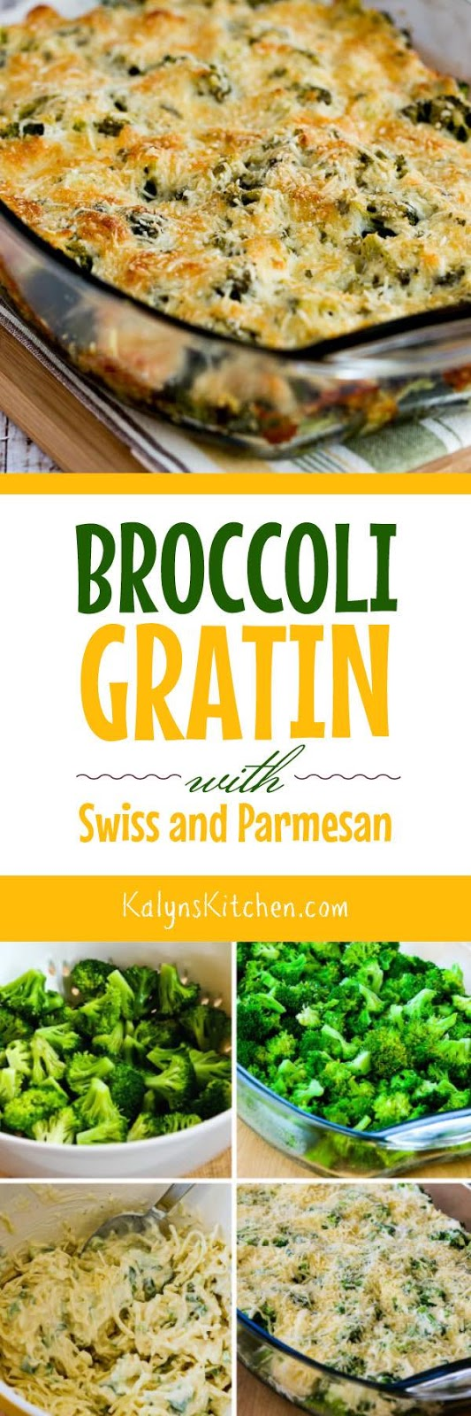 Broccoli Gratin with Swiss and Parmesan - Kalyn's Kitchen
