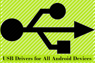 Download USB Drivers for All Android Devices - direct links