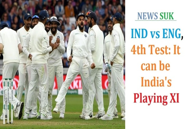 india vs england 4th test playing eleven 11