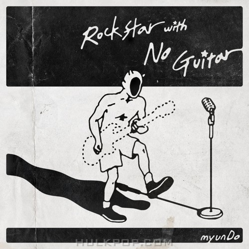 myunDo – Rockstar with No Guitar – Single