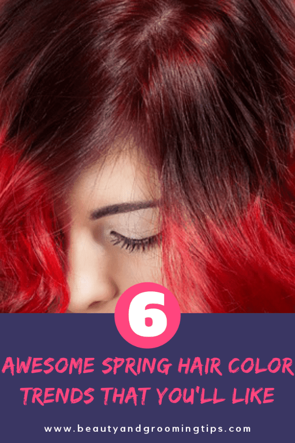 6 awesome spring hair color trends that you'll like