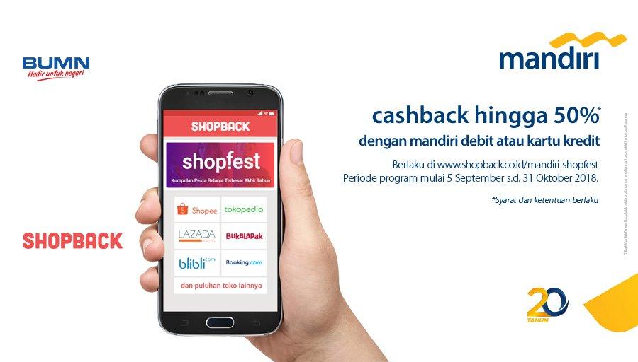 Bank Mandiri - Promo Cashback s.d 50% Belanja Online Via Shopback (s.d 31 Okt 2018)