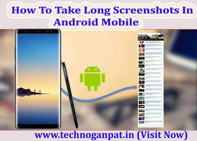 take long screenshot in android mobile