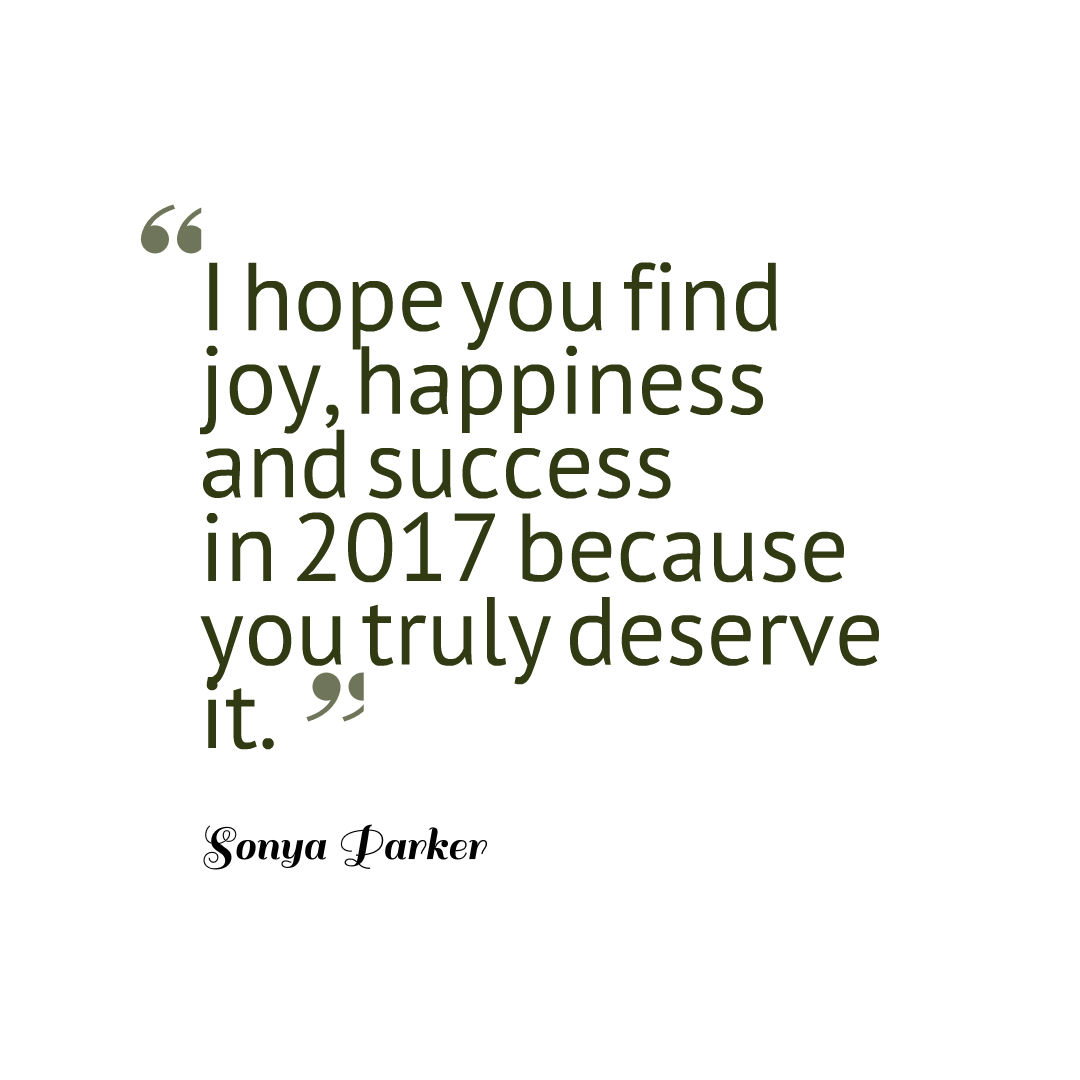 New Year\'s Blessing Quote ~ AUTHOR SONYA PARKER QUOTES