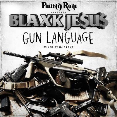 Blaxk Jesus - Gun Language - Album Download, Itunes Cover, Official Cover, Album CD Cover Art, Tracklist