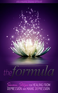The Formula: Seven Steps for Healing from Depression and Manic Depression - a Self Help book by Alicemarie O'Neill